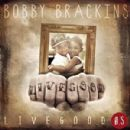 Bobby Brackins - Live Good .5