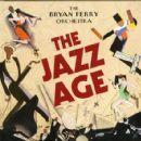 Bryan Ferry - The Jazz Age