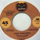Todd Rundgren - Hello It's Me / Can We Still Be Friends