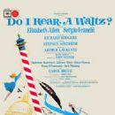 Do I Hear a Waltz? Original 1966 Broadway Musical. Music By Richard Rodgers,Lyrics By Stephen Sondheim