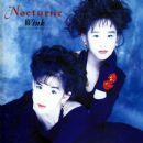 Wink - Nocturne 〜夜想曲〜