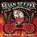 Brian Setzer - Red Hot & Live