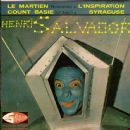 Henri Salvador - Le Martien / L'Inspiration / Count Basie / Syracuse