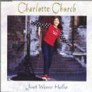 Charlotte Church - Just Wave Hello