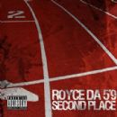 "Royce Da 5'9"" Album - Second Place (Produced by DJ Premier)"