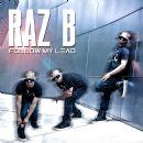 Raz B - Follow My Lead