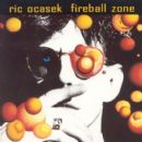 Ric Ocasek - Fireball Zone
