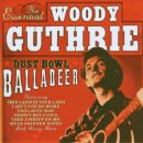 Woody Guthrie - The Essential Woody Guthrie: Dust Bowl Balladeer