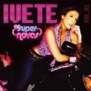 Ivete Sangalo - As Super Novas