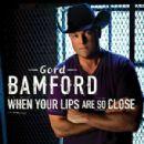 Gord Bamford songs
