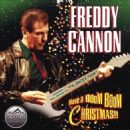Freddy Cannon - Have A Boom Boom Christmas