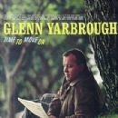 Glenn Yarbrough - Time to Move On
