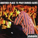 Another Place To Pray (Buried Alive)