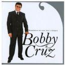 Bobby Cruz - Románticos De Ayer, Hoy Y Siempre