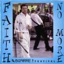 Faith No More - Bizarre Festival