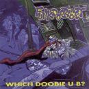 Funkdoobiest - Which Doobie U B'