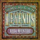 Reba McEntire - American Legends (Best of the Early Years)