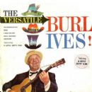 The Versatile Burl Ives