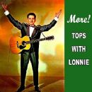 Lonnie Donegan - More Tops With Lonnie