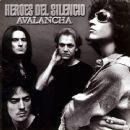 Héroes del Silencio - Avalancha