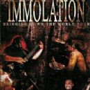 Immolation - Bringing Down the World Tour