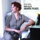 Amanda Palmer - Who Killed Amanda Palmer (Special Edition)