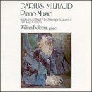 Darius Milhaud - Piano Music (William Bolcom)