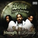 Bone Thugs n Harmony Album - Strength & Loyalty