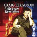 Craig Ferguson - A Wee Bit O'Revolution