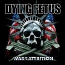 Dying Fetus - War of Attrition