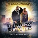 Jay-Z - Destroy And Rebuild