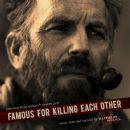 Kevin Costner and Modern West - Famous for Killing Each Other: Music from and Inspired By Hatfields & Mccoys