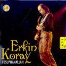 Erkin Koray - Fesuphanallah