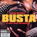 Busta Rhymes - It Ain't Safe No More…