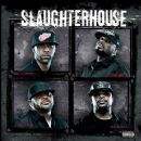 Slaughterhouse (group) - Slaughterhouse