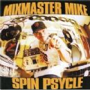 Mix Master Mike - Spin Psycle