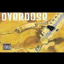 Overdose Album - Humboldt County's Most Wanted