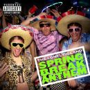 The Lonely Island Album - Spring Break Anthem