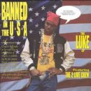 2 Live Crew - Banned in the U.S.A.: The Luke LP