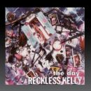 Reckless Kelly - The Day