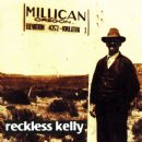 Reckless Kelly - Millican