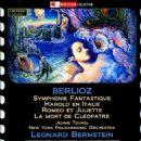 Leonard Bernstein - Berlioz: Symphonie Fantastique; Harold en Italie; Romeo et Juliette; La Mort de Cleopatre