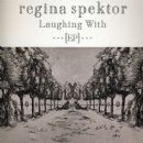 Laughing With EP - Regina Spektor - Regina Spektor