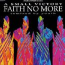 Faith No More - A Small Victory (Remixed by Youth)
