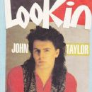 John Taylor - LOOKIN Magazine Cover [United Kingdom] (22 February 1986)