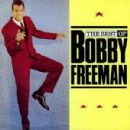 Bobby Freeman - The Best of Bobby Freeman