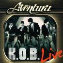 Aventura - K.O.B.: Live