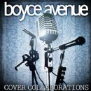 Boyce Avenue - Cover Collaborations, Volume 1