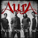 Aura Album - I Give Myself To You