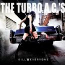 The Turbo A.C.'s - Kill Everyone